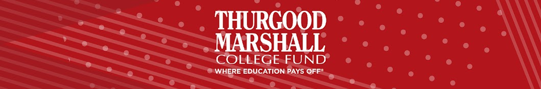 Thurgood Marshall College Fund Banner