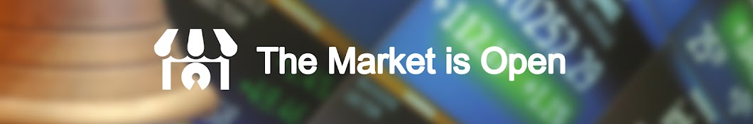 The Market is Open