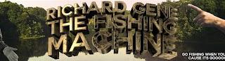 Richard Gene The Fishing Machine
