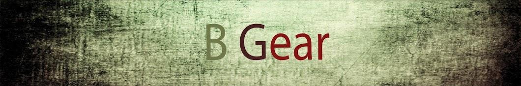 B Gear