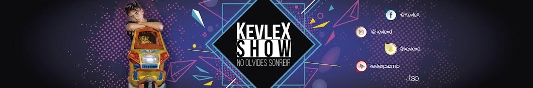 KevleX Show