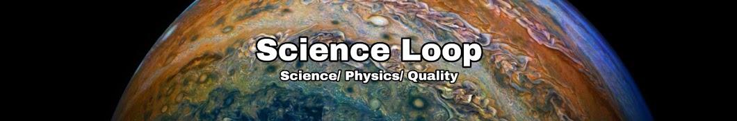 Science Loop