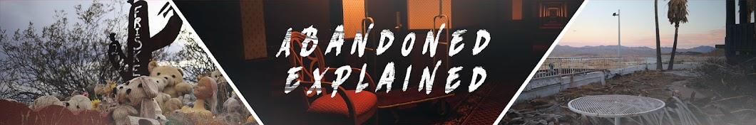 Abandoned Explained