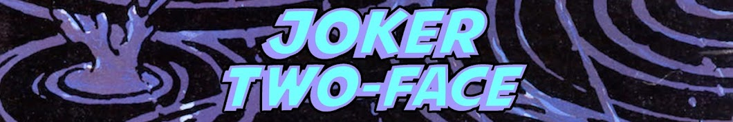 Joker/Two-FaceOFFICIAL
