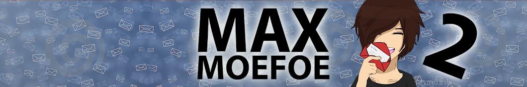 maxmoefoetwo