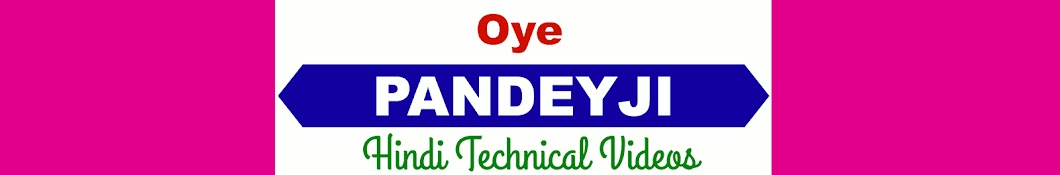 Oye Pandeyji Banner