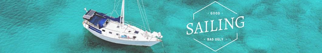 Sailing Good, Bad, and Ugly Banner