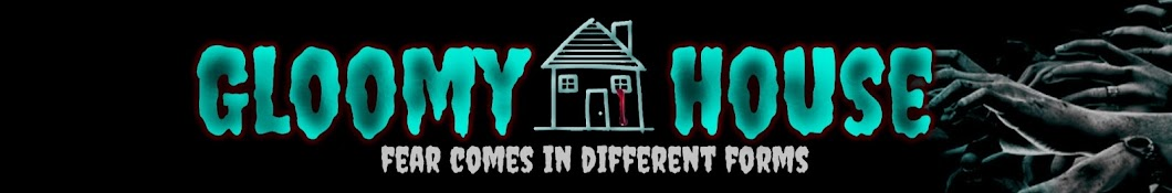 GloomyHouse
