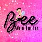 Bee With The Tea - Youtube