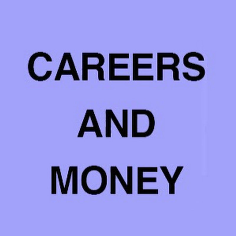 Careers and Money