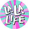 La La Life
