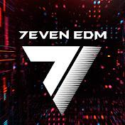7even EDM