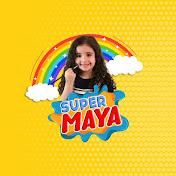Super Maya net worth