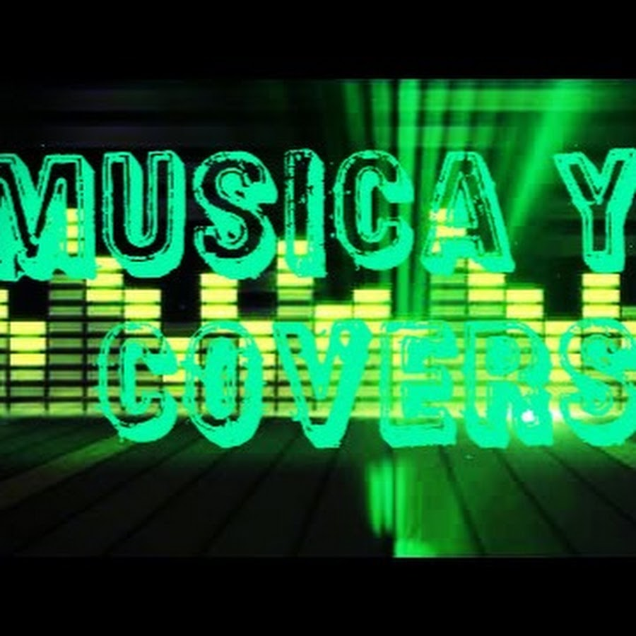 Musica y covers YouTube channel avatar