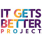It Gets Better Project - @itgetsbetterproject Verified Account - Youtube