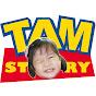 TAM STORY