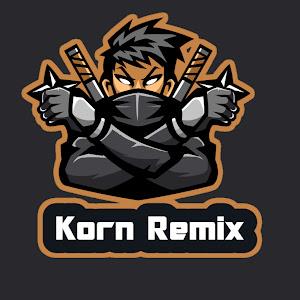 Korn Remix [Official]