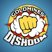 Goldmines Dishoom
