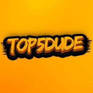 Top5Dude