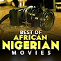 BEST OF AFRICAN MOVIES - 2020 NIGERIAN MOVIES - Youtube