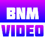 BNM Video - Youtube