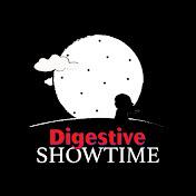Digestive Showtime
