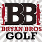 Bryan Bros Golf - @BryanBrosGolf - Youtube