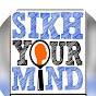 Sikh Your Mind