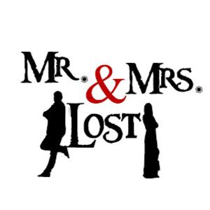Mr. & Mrs. Lost