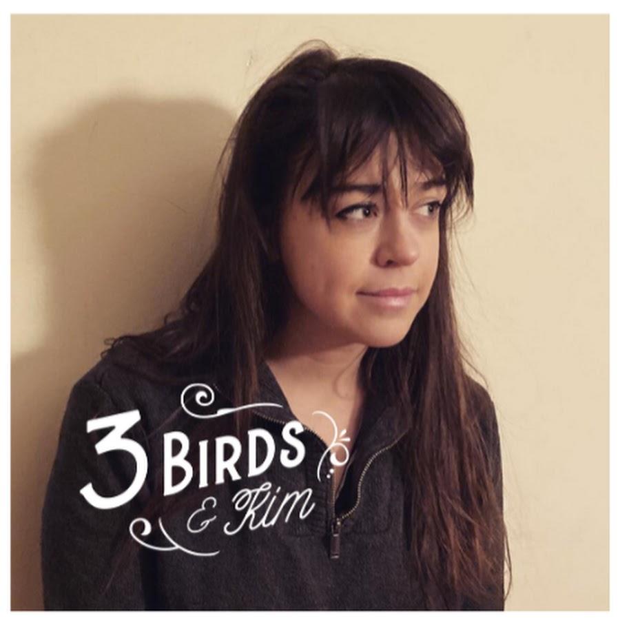 3 Birds & Kim