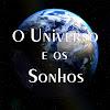 O Universo e os Sonhos