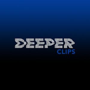 Deeper Clips
