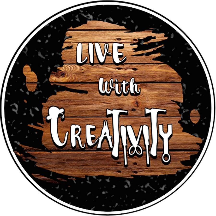 Live With Creativity