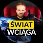 ŚWIAT WCIĄGA - Wojciech Piestrak