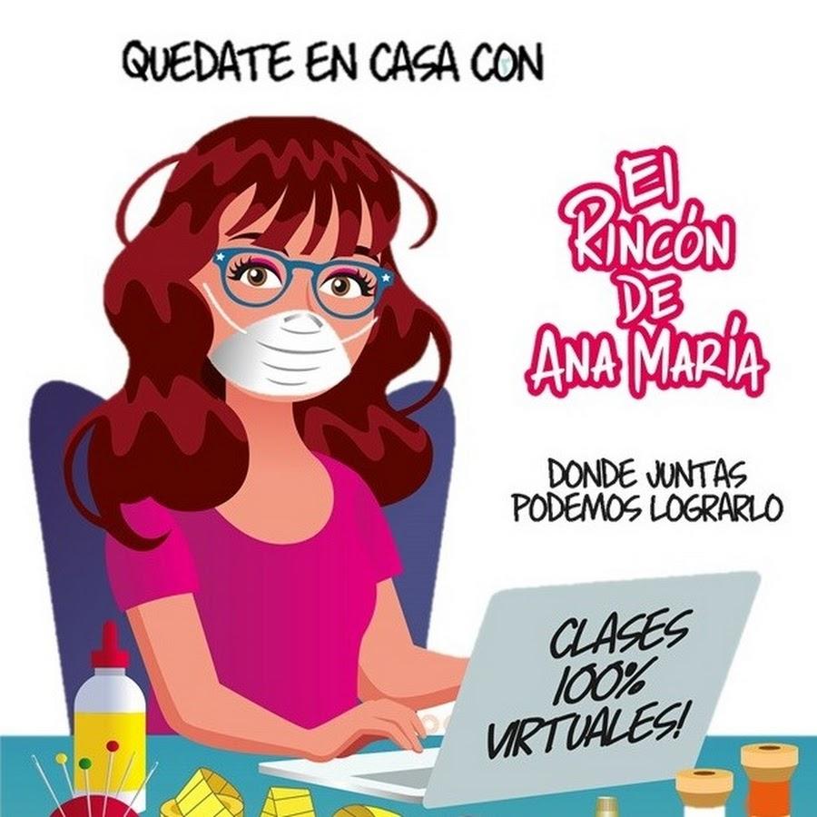 El Rincon De Ana Maria Youtube