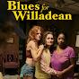 Blues ForWilladean - @BluesForWilladean - Youtube