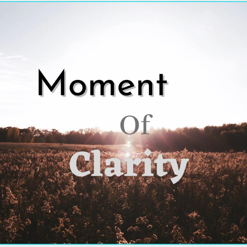 Moment Of Clarity (moment-of-clarity)