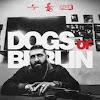 Dogs of Berlin Fanclub