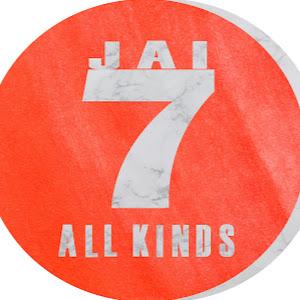 JAI 7 All KINDS