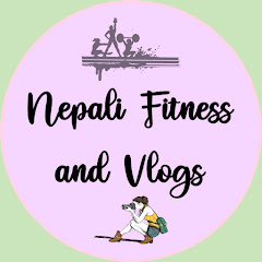 Nepali Fitness and Vlogs
