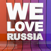 We Love Russia