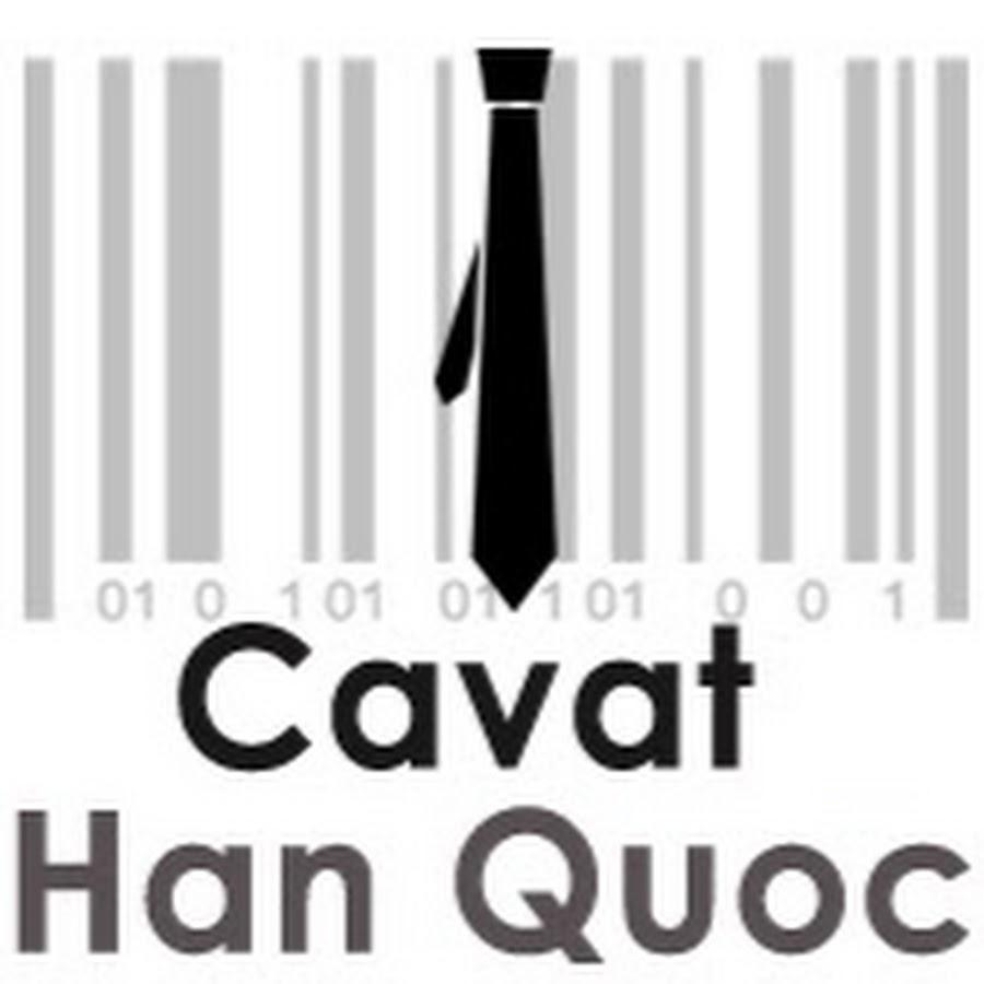 Cavat Han Quoc