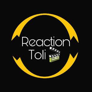 Reaction Toli