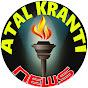 Atal Kranti News
