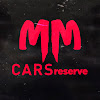 MM CARS reserve