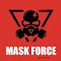 MASK _FORCE (mask-force)