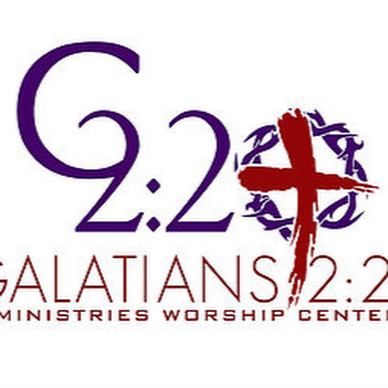 Galatians 2: 20 Ministries Worship Center