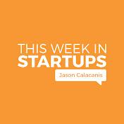 This Week in Startups net worth
