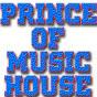 PrinceOfMusicHouse - @PrinceOfMusicHouse - Youtube