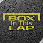 BoxInThisLap - Youtube